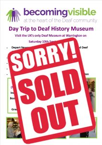 Deaf Museum 10th sept 2016 SOLD OUT